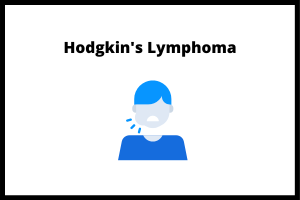 Hodgkin's Lymphoma is a type of Lymphoma in which cancer begins at the lymphatic system.