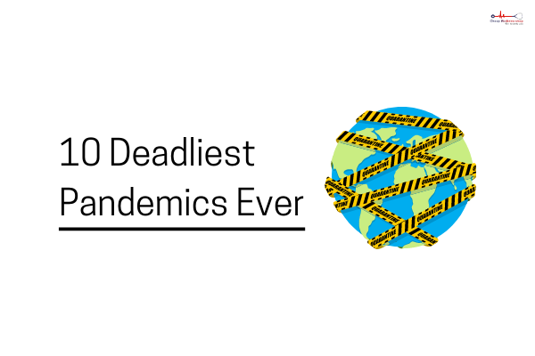 10 Ruthless Pandemics The World Has Ever Witnessed