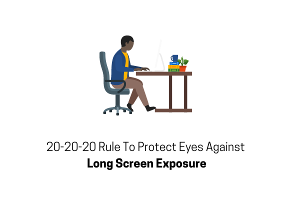 Follow 20-20-20 Rule To Protect Your Eyes From Long Screen Exposure