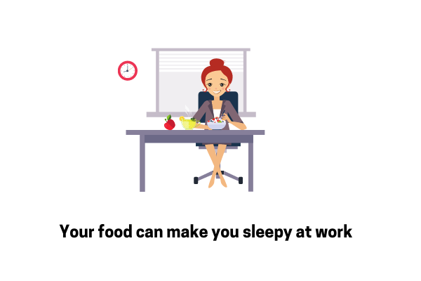 What You Eat Makes You Sleepy In Office