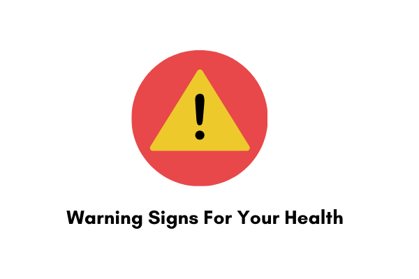 6 Warning Signs From Your Body You  Should Never Ignore