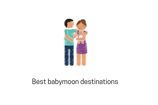 4 Best Babymoon Destinations You Must Consider