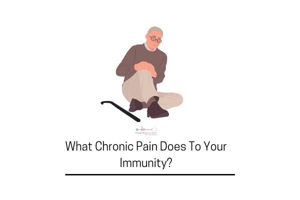Can Chronic Pain Affect Your Immune System?
