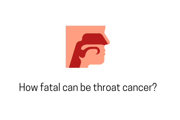 How Fatal Is Throat Cancer?