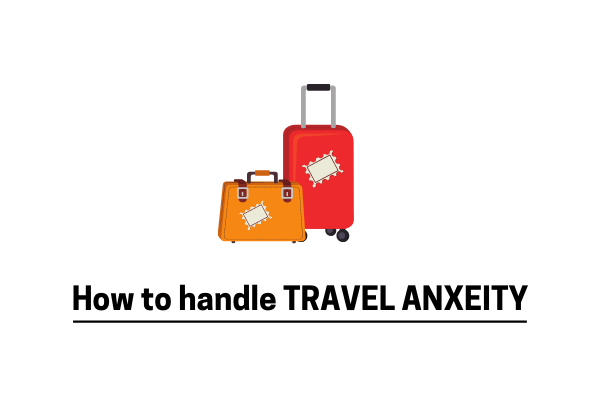 6 Tips And Tricks To Avoid Travel Anxiety