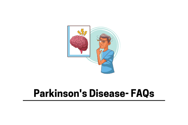 Parkinson's FAQ- Answering All Your Questions