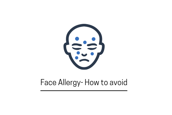 Face Allergy- How To Avoid It