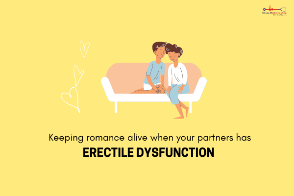How To Keep Romance Alive If Your Partner Has Erectile Dysfunction Or Low Sex Drive