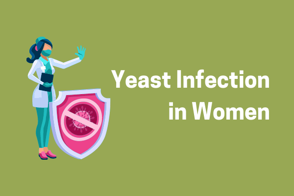 How To Prevent Yeast Infection In Women?