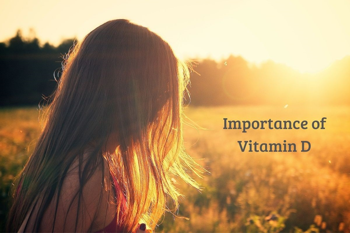 Understanding The Importance Of Vitamin D In The Body