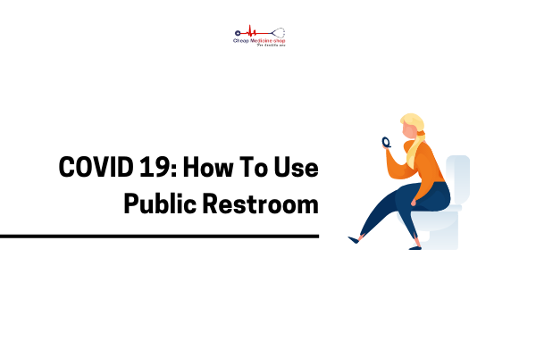 Precautions To Take While Using Public Restroom