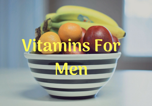 List Of Important Vitamins For Men's Health