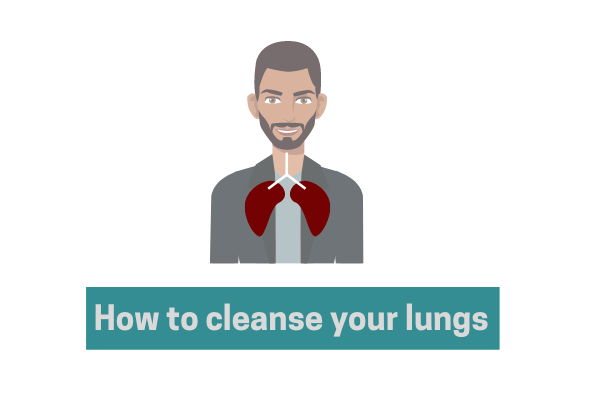Best 08 Ways To Cleanse Your Lungs