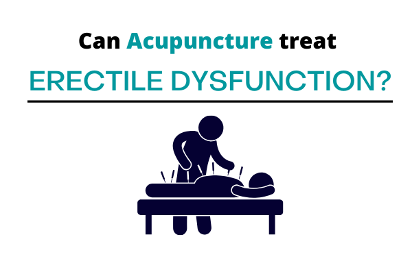 Studies revel that one of the erectile dysfunction is acupunture.
